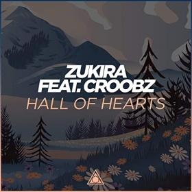 ZUKIRA FEAT. CROOBZ - HALL OF HEARTS